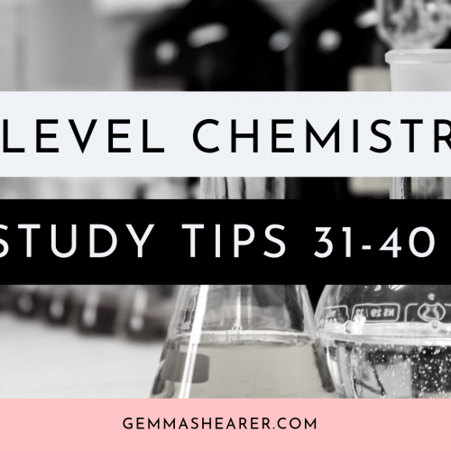 a-level chemistry 10 more tips